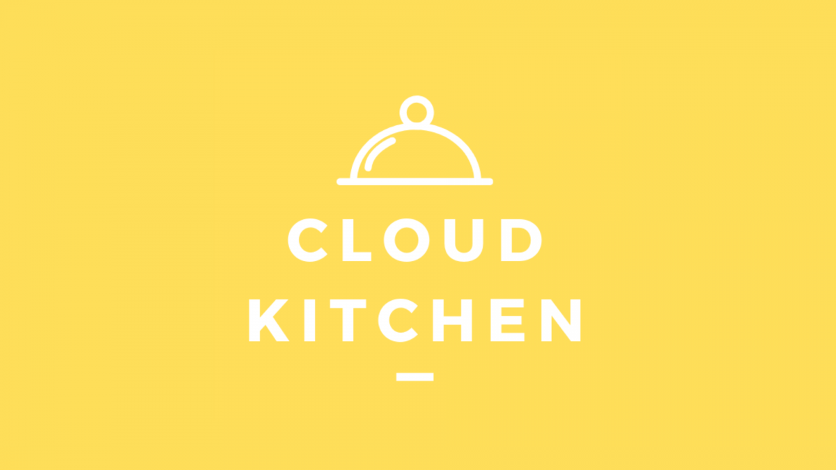 Cloud Kitchen, la frontiera del food delivery è a portata di click!